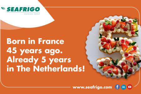 Seafrigo Pays-Bas, 5 ans à Rotterdam !